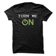 View images & photos of Turn Me On t-shirts & hoodies