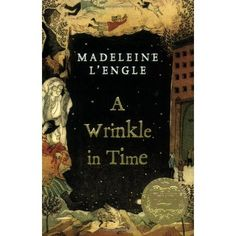 #3 - A Wrinkle in Time by Madeleine L'Engle