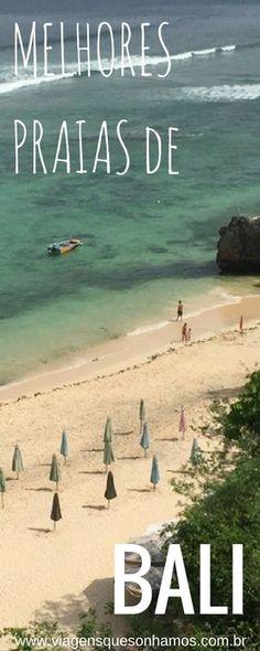 Bali tem sim muita praia linda. Conheça a península de Butik e as melhores praias de Bali.