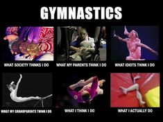 It's hilarious how many of these are true. The only thing it needs to add is that once gymnastics is apart of your life you are somehow always involved in the sport. I love coaching and it's always funny introducing my old coaches to my team because they seem to have a heard time wrapping their head around it lol