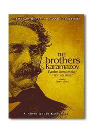 The Brothers Karamazov by Fydoor Dostoevsky