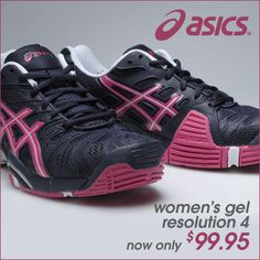 One of the women's best tennis shoes just went on sale! Asics Gel Resolution 4 shoes are now $99.95