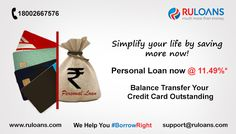 Transfer Your Credit Card Outstanding Into Personal Loan & save more on EMI. For more details visit - http://buff.ly/1XYpzQ8 ‪#‎Ruloans‬ ‪#‎BorrowRight‬