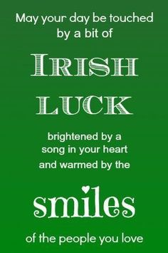 Everyone believes in good luck and bad luck. The beliefs of Irish people about luck are somewhat different from other people of the World. Just like Irish people believe that if you will break a mi… Irish Quotes, Irish Sayings, Irish Poems, Citation Art, Irish Toasts, Luck Of The Irish, Irish Luck, Irish Proverbs, Irish Eyes Are Smiling