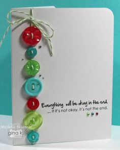 don't normally like buttons on cards, but this is cute; handmade stamped card