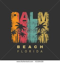 Vector illustration on the theme of surf and surfing of Florida, Palm Beach. Grunge background.  Typography, t-shirt graphics, poster, banner, flyer, postcard