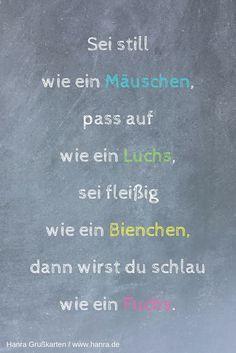 Spruch für die Karte zum Schulanfang. Die besten 20 Sprüche zum 1. Schultag findest du im Grußkartenblog blog.hanra.de