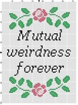 Mutual Weirdness Forever - Wedding Cross Stitch Pattern. I would make this as a bestie gift!