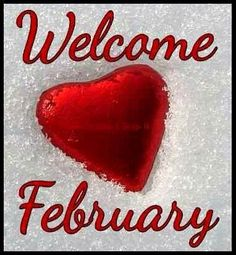Welcome February, Repinned by T.J.D