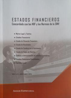 Título: Estados financieros concordado con las NIIF y las Normas de la SMV. Autor: Jaime Flores Soria. Año: 2016. ISBN: 978-612-4145-26-1