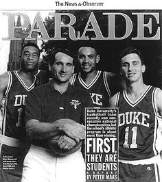 """Duke University - """"First they are students"""". Always the philosophy at Duke, then, now, & forever."""