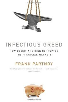 Infectious Greed: How Deceit and Risk Corrupted the Financial Markets by Frank Partnoy, http://www.amazon.com/dp/B003R4ZDT4/ref=cm_sw_r_pi_dp_.j3Drb1TFYYAS