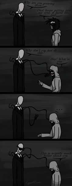 Jeff oh Jeff. And look Slender put on the glasses XD