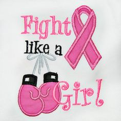 fight like a girl boxing gloves photos | Fight Like a Girl Breast Cancer Awareness Shirt or by OoeAndAuti