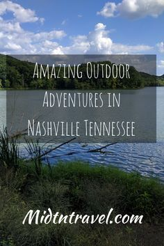 Amazing Outdoor Adventure in Nashville, Tennessee. More than just country music, Nashville is home to many adventure activities from hiking, to skydiving, and mountain biking, Nashville has something for everyone.