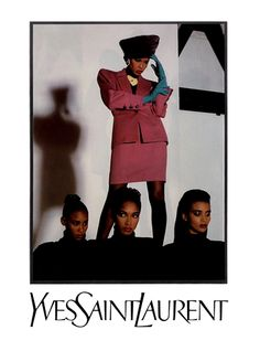 Amalia Vairelli, Sadiya Gueye, Katoucha Niane, and Khadija Adams by Helmut Newton for Yves Saint Laurent (1987) Whenever i see how diverse old YSL was i get sad