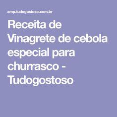 Receita de Vinagrete de cebola especial para churrasco - Tudogostoso