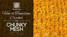 How to Tunisian Crochet the Chunky Mesh Stitch