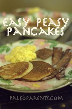 """Easy Peasy Pancakes  from """"Eat Like a Dinosaur""""-these were really good, quick, and went over well with the 4 year old.  Used regular almond meal and found I needed more oil and a slightly lower temperature when cooking them"""