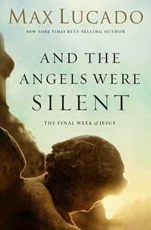 And the Angels Were Silent by Max Lucado http://www.faithfulreads.com/2015/04/fridays-christian-kindle-books-early.html