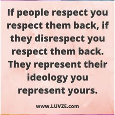 115 Respect Quotes and Self-Respect Sayings & Messages Respect Lessons, Self Respect Quotes, Respect Sayings, Quotes About Respect, People Quotes, Me Quotes, Motivational Quotes, Funny Quotes, Inspirational Quotes