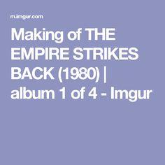 Making of THE EMPIRE STRIKES BACK (1980)   album 1 of 4 - Imgur