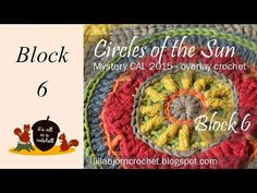 Block 6 from Circles of the Sun CAL - LillaBjörn's Crochet World