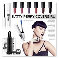 """Katty Perry Covergirl"" by deeyanago ❤ liked on Polyvore featuring beauty"