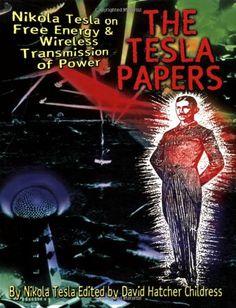 Bestseller Books Online The Tesla Papers Nikola Tesla $12.75  - http://www.ebooknetworking.net/books_detail-0932813860.html