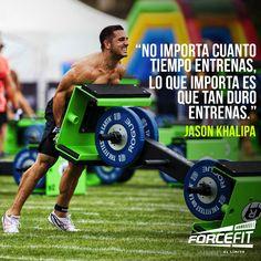 """No importa cuanto tiempo entrenas, lo que importa es que tan duro entrenas. """" #Khalipa #JasonKhalipa #Crossfit #Frases #Quotes #Motivacion #Forcefit"""
