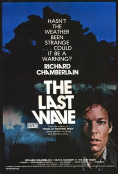 www.youtube.com/AntonPictures The Last Wave (1977)  Drama, Mystery, Thriller [USA:PG, 1 h 46 min]  Richard Chamberlain, Olivia Hamnett, David Gulpilil, Frederick Parslow Director: Peter Weir Writers: Tony Morphett, Petru Popescu, Peter Weir  IMDb rating: ★★★★★★★☆☆☆ 7.2/10 (5,361 votes)