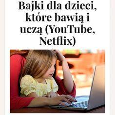 Na blogu nowy wpis :) A co oglądają Wasze dzieci? #bajki #netflix #youtube #nauka #zabawa #kakaludek #dziecko #dzieci #polska #poland #poznan #poznań #kids #children #cartoons