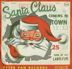 The Caroleers - Santa Claus Is Coming To Town.