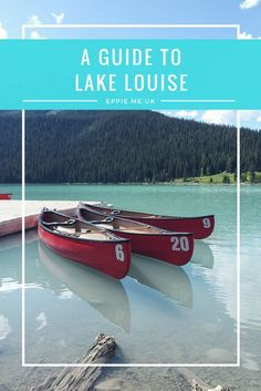 Lake Louise   Banff   Top Things to Do   Canoeing   Horseriding   British Columbia   Rocky Mountains   Travel Guide   Backpacker