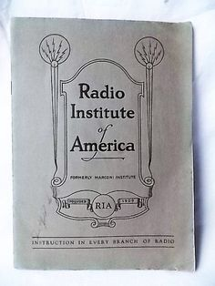 Vintage 1928 Radio Institute of America Booklet by ourtimecapsule