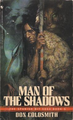 Book 5 of the Spanish Bit Saga - Man of the Shadows