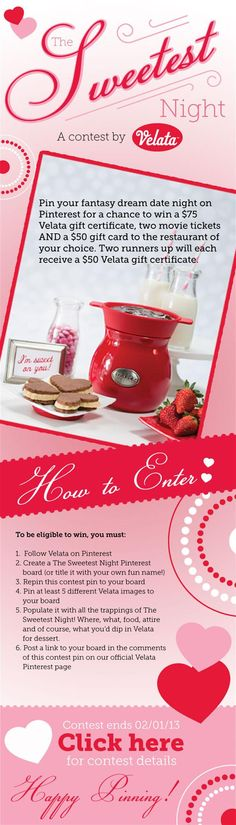 I had such a great time with this contest. Velata Fondue Chocolate and creating my Sweetest Dream Date. Loved it. Thank you