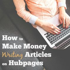 How to make money writing online articles