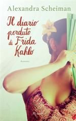 Il diario perduto di Frida Kahlo