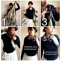 KNOT JUST A SCARF: Scarf Tying and Styling Blog — 130+ Ways of How To Wear A Scarf!