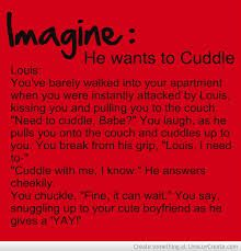 louis tomlinson imagines aww i need to cuddle too