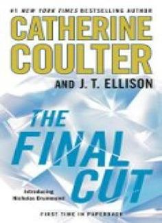 The Final Cut (A Brit in the FBI Book 1) // Description From Catherine Coulter, the #1 New York Times-bestselling author of the FBI Thriller series, and J.T. Ellison, bestselling author and ITW Award winner, comes the first book in a brilliant new international thriller series featuring the new hero: American-born, UK-raised Nicholas Drummond. Scotland Yard's new chief inspector Nicholas Dr// read more >>> http://Bruns490.iigogogo.tk/detail3.php?a=B00C5R7H70
