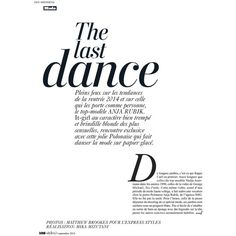 Anja Rubik In 'The Last Dance' By Matthew Brookes For L'Express Styles... ❤ liked on Polyvore featuring text, words, backgrounds, quotes, magazine, articles, filler, phrase and saying