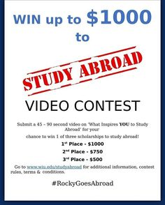 "Don't miss the opportunity to ""win $1000 scholarship by just posting a video"" !! Record a 45-90 sec video on ""what inspires you to study abroad"" and win $cholarship for studying abroad!! Deadline is approaching.  Deadline: November 30th. For more info: http://www.wiu.edu/sao/study_abroad/ #WIU #RockyGoesAbroad #scholarship"