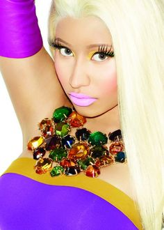 Nicki Minaj-I know that lots of people don't care for her but I ♥ her!!!!