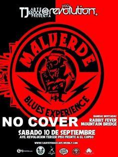 Mañana evento GRATIS! SABADO 10 de Septiembre desde Culiacan Sinaloa Malverde Blues Experience esta vez acompañados de las bandas Rabbit Fever y Mountain Bridge en Tj Art & Rock@You Revolution frente al copeo / un evento que no te puedes perder / Evento para mayores de 18 ID / 9 PM