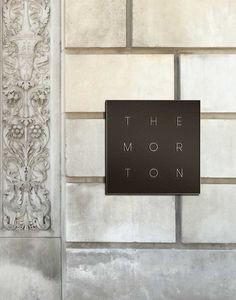 The Morton Branding - Exterior Signage