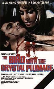 The Bird With The Crystal Plumage (1969) $19.99; aka: L'uccello Dalle Piume Di Cristallo; Sam (Tony Musante), an American writer in Rome, witnesses a murder attempt on the wife of the owner of an art gallery by a sinister man in a raincoat and black leather gloves - but Sam is powerless to do anything as he gets trapped between a double set of glass doors in going to her aid. Also stars Suzy Kendall and Enrico Maria Salerno. (Uncut).