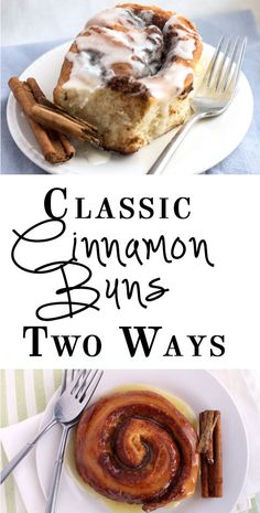 Classic Cinnamon Buns - Two Ways - Glazed or as a batch - they come out golden on the outside and soft & fluffy on the inside!