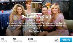 "@SATC3quel - tweeting hilariously on-point quotes from the set of the set of the third film (which, for the record, doesn't exist.) | Community Post: The Third ""Sex And The City Film"" Is Here (But Only On Twitter)"